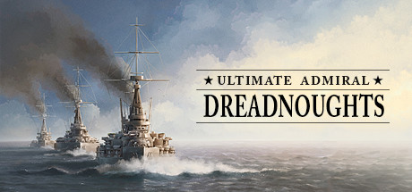 Ultimate Admiral Dreadnoughts